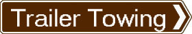 Trailer towing tuition sign